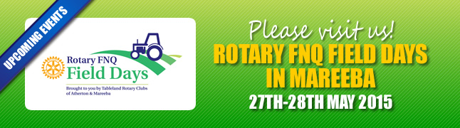 Rotary FNQ Field Day